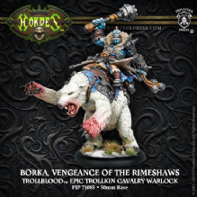 Trollblood Epic Warlock Vengeance of the Rimshaws - Borka   RESIN